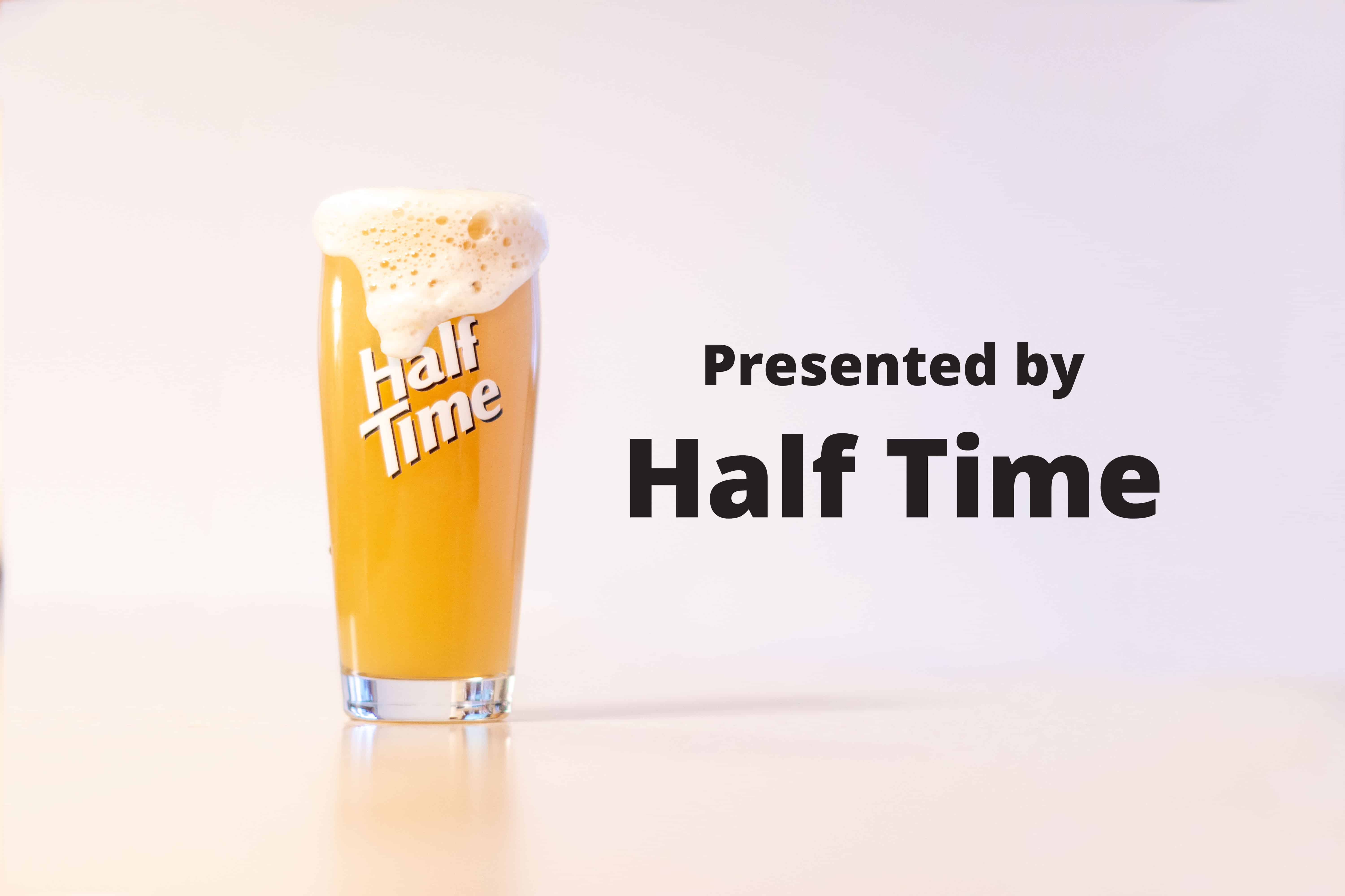 pRESENTED BY HALF TIME